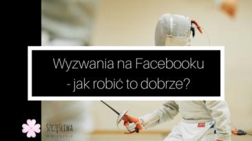 wyzwania na facebooku