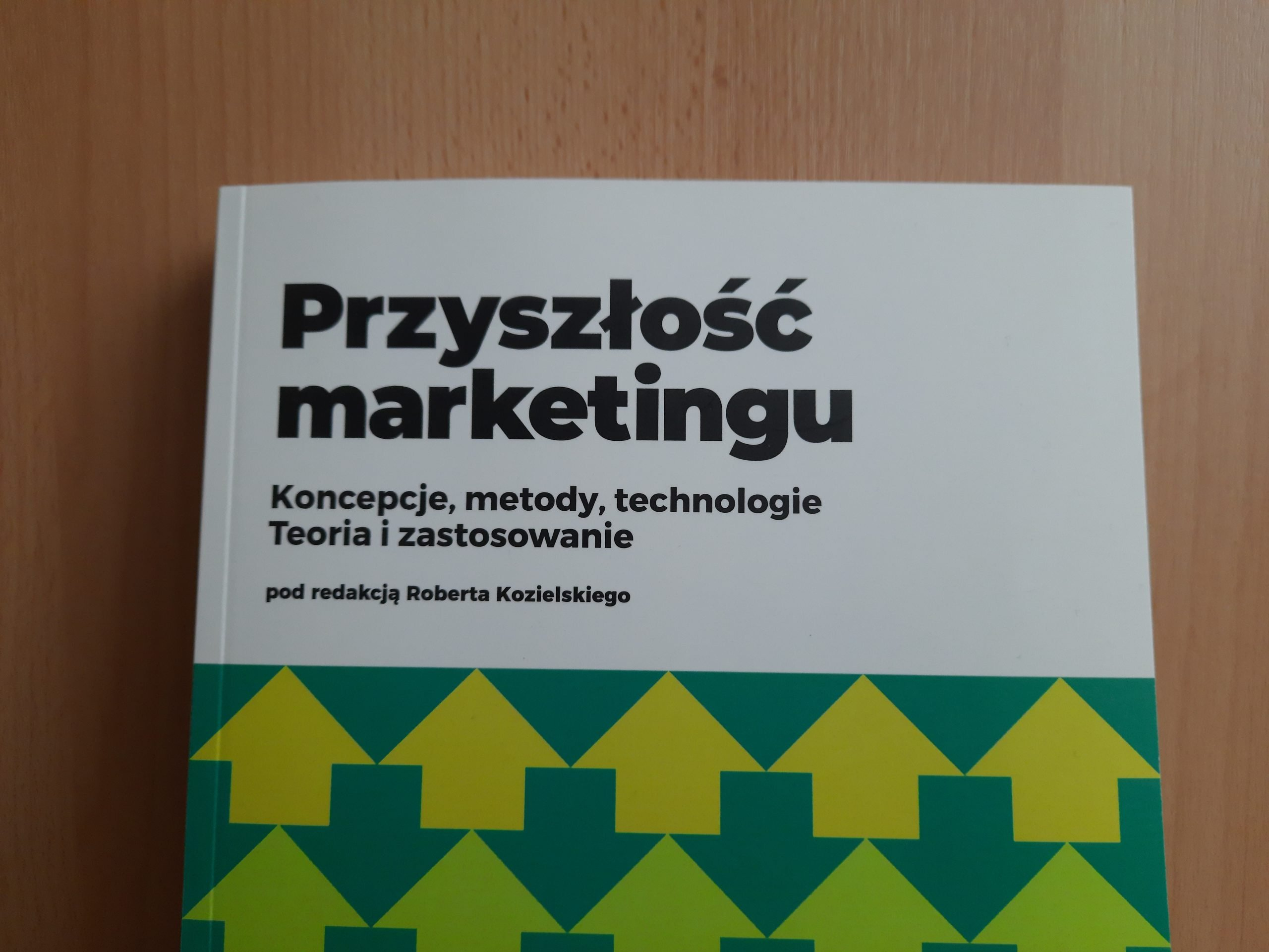 Jak będzie wyglądać przyszłość marketingu? Opowiadają naukowcy zUniwersytetu Łódzkiego [RECENZJA]
